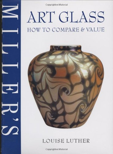 Art Glass: How to Compare & ()