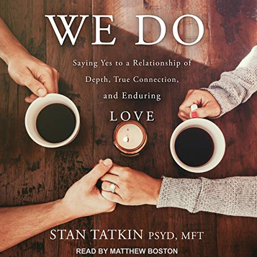 Pdf Self-Help We Do: Saying Yes to a Relationship of Depth, True Connection, and Enduring Love