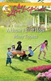 A House Full of Hope, Missy Tippens, 0373877269