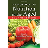 Handbook of Nutrition in the Aged (Modern Nutrition)