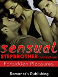 Stepbrother Romance: Sensual Stepbrother Collection [Forbidden Pleasures] (Bisexual MMF Menage Collectio, BBW, threesomes)