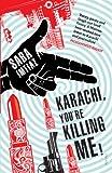 Karachi, You're Killing Me!