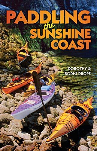 Paddling the Sunshine Coast Bodhi Drope