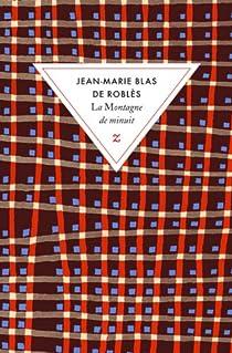 La montagne de minuit par Blas de Roblès