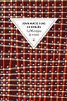 La montagne de minuit par Jean-Marie Blas de Roblès