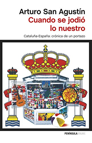 Descargar Libro Cuando Se Jodió Lo Nuestro Arturo San Agustín