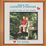 Zach and Asperger Syndrome, Tori Schultz, 1456750445
