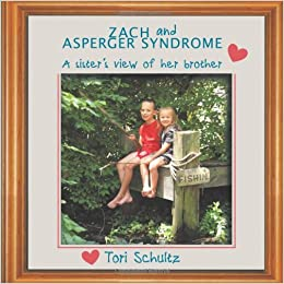 Book Zach and Asperger Syndrome: A sister's view of her brother