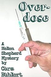 Overdose (Helen Shepherd Mysteries Book 2)