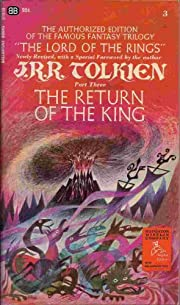 The Return of the King Being the Third Part…
