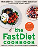 The FastDiet Cookbook, Mimi Spencer and Sarah Schenker, 1476749191
