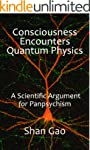 Consciousness Encounters Quantum Phys...