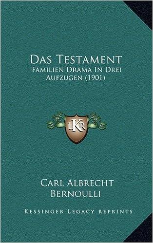 Das Testament: Familien Drama in Drei Aufzugen (1901)