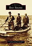 Bay Shore (Images of America)