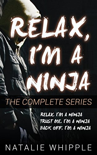 Amazon.com: RELAX, IM A NINJA: The Complete Series eBook ...