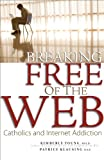 Breaking Free of the Web, Patrice Klausing and Kimberly Young, 0867168048