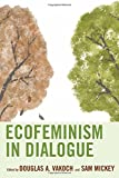 img - for Ecofeminism in Dialogue (Ecocritical Theory and Practice) book / textbook / text book