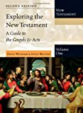 Exploring the New Testament, David Wenham and Steve Walton, 0830825398