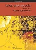 Tales and Novels, Maria Edgeworth, 1426435479