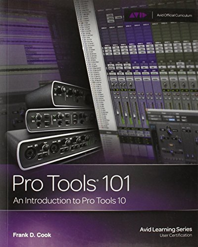 Introduction to Pro Tools 10 (Book & DVD) (Avid Learning) by Frank D. Cook (2011-11-01) ()