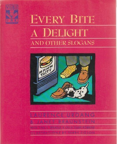 Every Bite a Delight: And Other Slogans