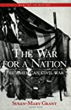 The War for a Nation, Susan-Mary Grant, 0415979900