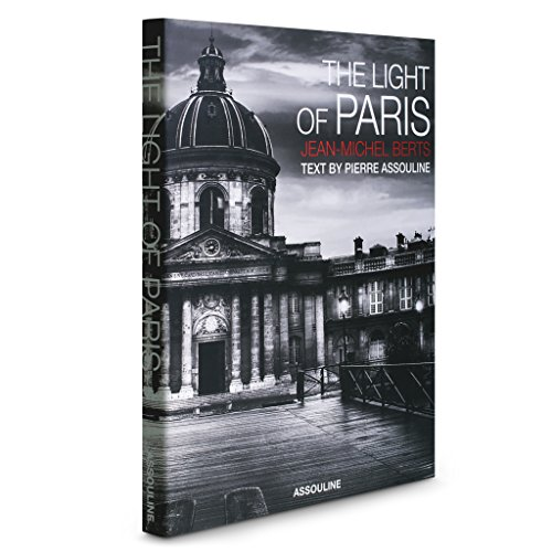 The Light of Paris (City Lights) by Assouline Publishing