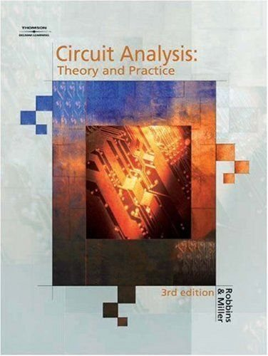 Circuit Analysis: Theory And Practice 3/E