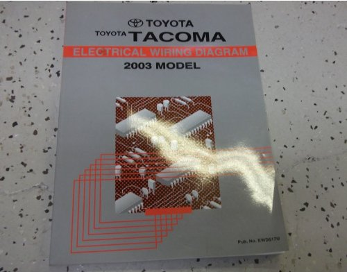 2003 Toyota TACOMA TRUCK Electrical Wiring Diagrams Service Shop Repair Manual ()
