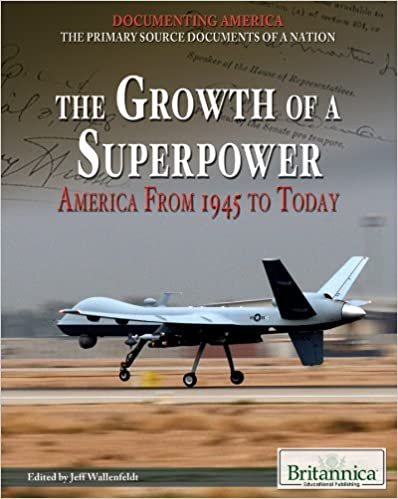 _BEST_ The Growth Of A Superpower: America From 1945 To Today (Documenting America: The Primary Source Documents Of A Nation). Calore Papel formula glass Sigueme brengen Rhode