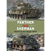 Panther vs Sherman: Battle of the Bulge 1944 (Duel Book 13)
