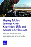 img - for Helping Soldiers Leverage Army Knowledge, Skills, and Abilities in Civilian Jobs book / textbook / text book