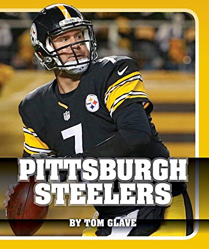 Pittsburgh Steelers (Insider's Guide to Pro Football: AFC North)