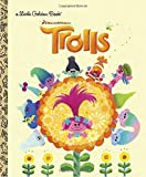 Trolls Little Golden Book (DreamWorks Trolls)