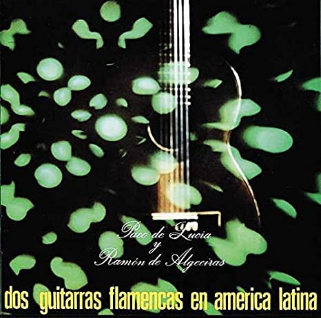 Dos Guitarras Flamencas En America Latina: Paco De Lucía: Amazon ...