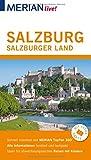 : MERIAN live! Reiseführer Salzburg Salzburger Land: Mit Extra-Karte zum Herausnehmen