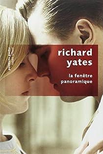La fenêtre panoramique par Yates