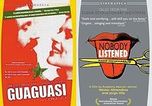 The Cuban Revolution: Guaguasi/Nobody Listened