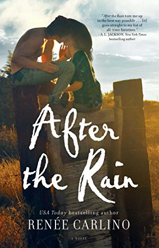 After the Rain: A Novel (Carlino Short)
