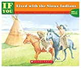 If You Lived with the Sioux Indians, Ann McGovern, 0590405330