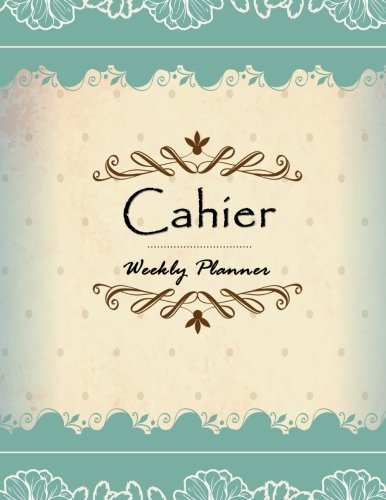 Cahier Weekly Planner: Cahier Inserts, Cahier Notebook, Weekly Insert, Daily Organizer ()