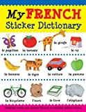 My French Sticker Dictionary, Catherine Bruzzone and Louise Millar, 143800253X