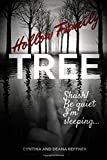 Hollow Family Tree: Shush! Be quiet I'm Sleeping...