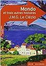 Mondo et autres histoires par J. M. G. Le Clezio