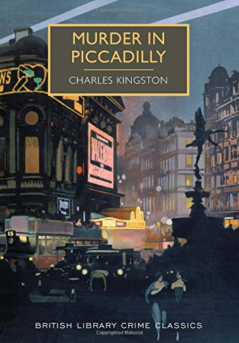 Murder in Piccadilly (British Library Crime Classics)