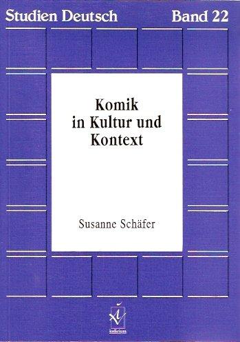Komik in Kultur und Kontext Broschiert – 1996 Susanne Schäfer Iudicium 3891291329 Humor /i. d. Literatur