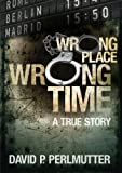 Bargain eBook - Wrong Place Wrong Time