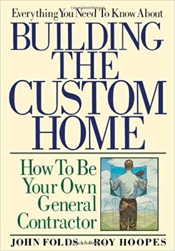 Everything You Need to Know About Building the Custom Home: How to ...
