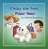 Chilly the Lost Polar Bear, Michael Rosenberg, 1612049656