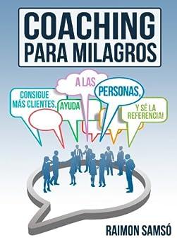 Amazon.com: Coaching para Milagros: Consigue más clientes